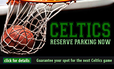 Boston Celtics Parking 30 Parking Book Now Save